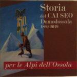 Storia del Cai Seo Domodossola 1869-2019